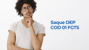Saque DEP COD 01 FGTS
