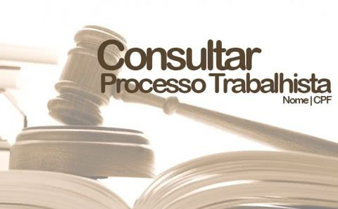 Consultar Processo Trabalhista pelo CPF